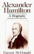 Alexander Hamilton A Biography