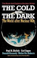 Cold and the Dark: The World after Nuclear War