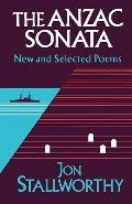 Anzac Sonata: New and Selected Poems - Jon Stallworthy - Paperback