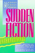 Sudden Fiction International Sixty Short-Short Stories