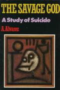 Savage God A Study of Suicide