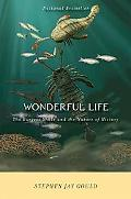 Wonderful Life The Burgess Shale and the Nature of History