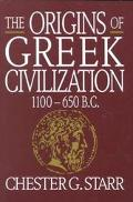 Origins of Greek Civilization 1100-650 B.C.