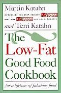 Low-Fat Good Food Cookbook For a Lifetime of Fabulous Food