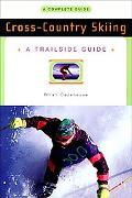 Cross-Country Skiing A Complete Guide