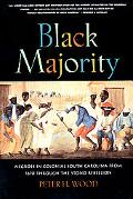 Black Majority: Negroes in Colonial South Carolina from 1670 through the Stono Rebellion (No...