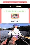 Canoeing A Trailside Guide