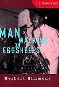 Man Walking on Eggshells