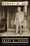 Robert E. Lee A Biography