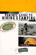 Parents' Guide to Hiking & Camping A Trailside Guide
