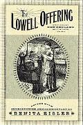 Lowell Offering Writings by New England Mill Women (1840-1845)