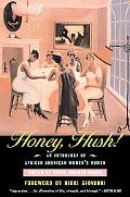 Honey, Hush! An Anthology of African American Women's Humor