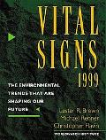 Vital Signs 1999 The Environmental Trends That Are Shaping Our Future