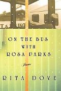 On the Bus With Rosa Parks Poems