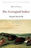 Ecological Indian Myth and History