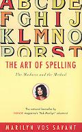 Art of Spelling The Madness and the Method