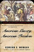 American Slavery, American Freedom The Ordeal of Colonial Virginia