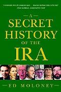 Secret History of the Ira