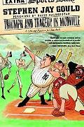 Triumph and Tragedy in Mudville A Lifelong Passion for Baseball
