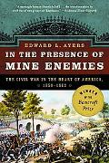 In The Presence Of Mine Enemies The Civil War In The Heart Of America, 1859 - 1863