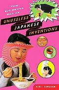 Big Bento Box Of Unuseless Japanese Inventions The Art of Chindogu