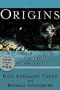 Origins Fourteen Billion Years Of Cosmic Evolution