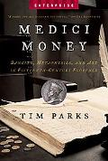 Medici Money Banking, Metaphysics, And Art in Fifteenth-century Florence
