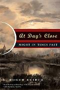 At Day's Close Night in Times Past