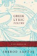 Greek Lyric Poetry A New Translation