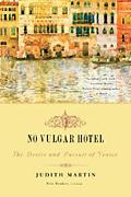 No Vulgar Hotel