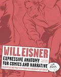 Expressive Anatomy for Comics and Narrative: Principles and Practices from the Legendary Car...