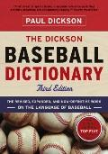 The Dickson Baseball Dictionary (Third Edition)