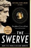 Swerve : How the World Became Modern