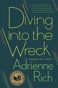 Diving into the Wreck : Poems 1971-1972