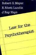 Law for the Psychotherapist - Robert G. Meyer - Hardcover - 1st ed
