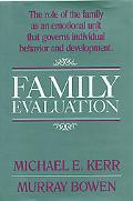 Family Evaluation An Approach Based on Bowen Theory