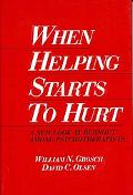 When Helping Starts to Hurt: A New Look at Burnout among Psychotherapists - William N. Grosc...