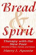 Bread & Spirit Therapy With the New Poor  Diversity of Race, Culture, and Values