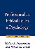 Professional and Ethical Issues in Psychology Foundations of Practice