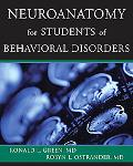 Neuroanatomy for Students of Behavior