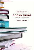 Bookmaking Editing/Design/Production