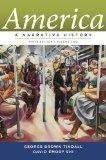 America: A Narrative History (Ninth Edition)  (Vol. 2)