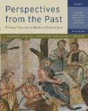 Perspectives from the Past : Primary Sources in Western Civilizations: from the Ancient near...