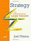 Strategy : An Introduction to Game Theory
