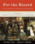 For the Record : A Documentary History of America: from Reconstruction Through Contemporary ...
