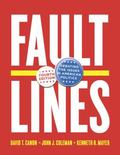 Faultlines: Debating the Issues in American Politics (Fourth Edition)