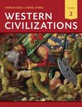 Western Civilizations: Their History & Their Culture (Eighteenth Edition)  (Vol. 2)