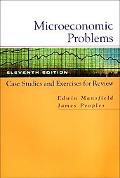 Microeconomic Problems Case Studies and Exercises for Review