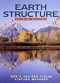 Earth Structure An Introduction to Structural Geology and Tectonics