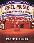 Reel Music: Exploring 100 Years of Film Music